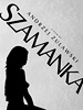 Szamanka Limited Edition DVD